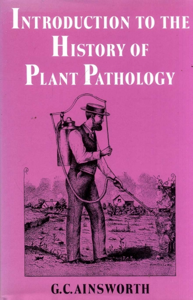 Image for Introduction to the History of Plant Pathology