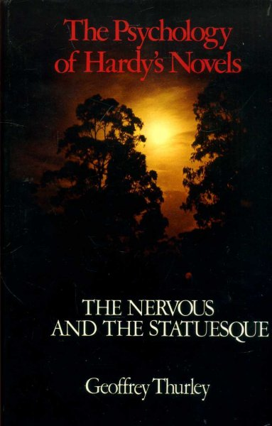 Image for The Psychology of Hardy's Novels: The Nervous and the Statuesque