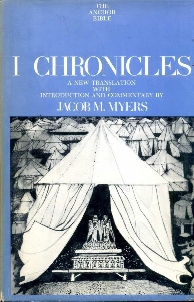 Image for The Anchor Bible, volume 12 : I Chronicles, a new translation with Introduction & commentary