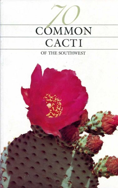 Image for 70 Common Cacti of the Southwest