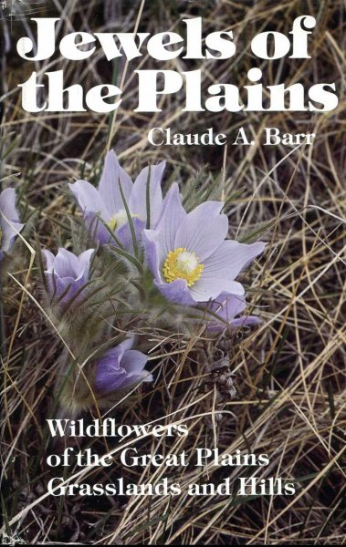 Image for Jewels of the Plains: Wild Flowers of the Great Plains Grasslands and Hills
