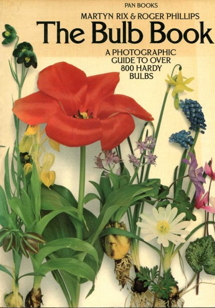 Image for The Bulb Book: A Photographic Guide to over 800 Hardy Bulbs