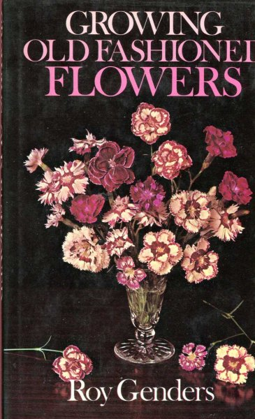 Image for Growing Old-Fashioned Flowers