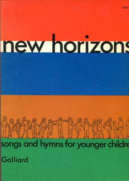 Image for New Horizons : Songs and Hymns for Younger Children