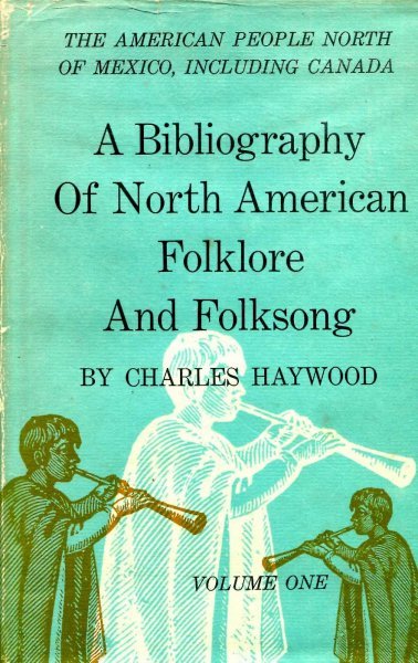 Image for A Bibliography of North American Folklore and Folksong (two volumes)