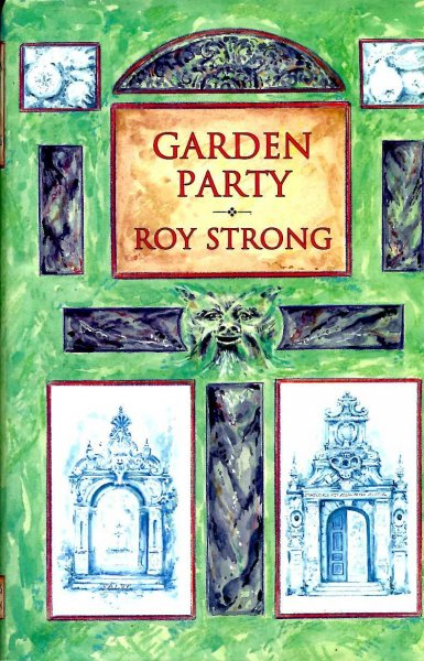 Image for Garden Party : Collected Writings, 1979-1999