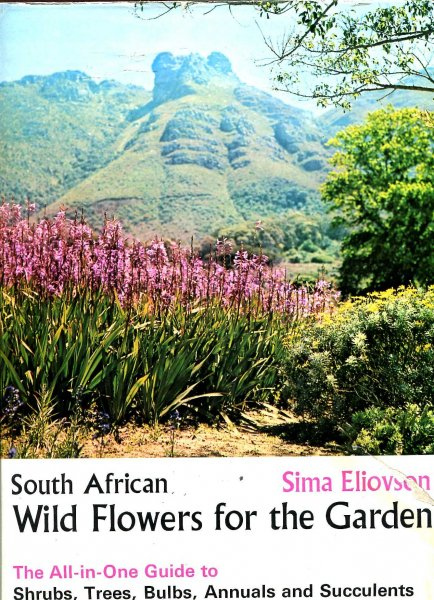 Image for South African Wild Flowers for the Garden - the all-in-one guide