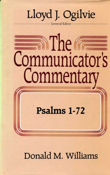 Image for The Communicator's Commentary: Psalms 1-72
