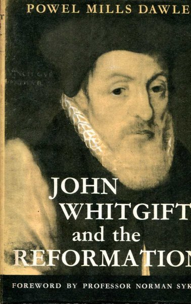 Image for John Whitgift and the Reformation