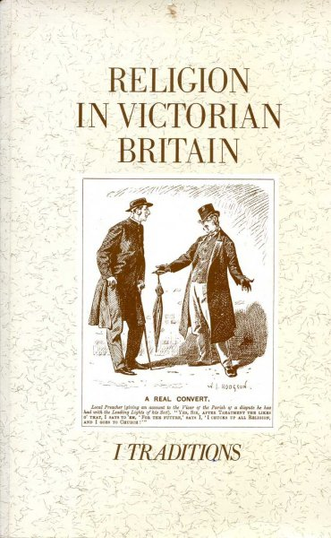 Image for Religion in Victorian Britain Vol. I : Traditions