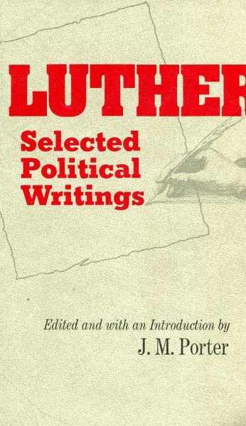 Image for Luther--Selected Political Writings