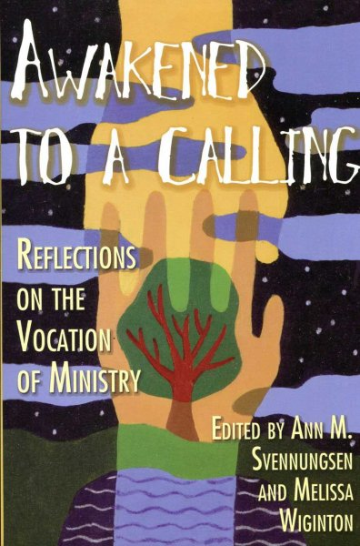Image for Awakened to a Calling : Reflections on the Vocation of Ministry