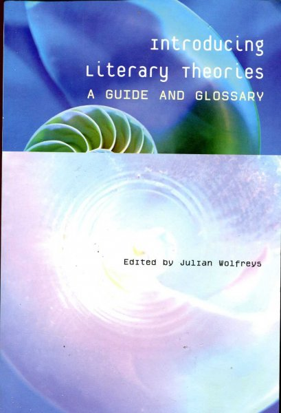 Image for Introducing Literary Theories: A Guide and Glossary