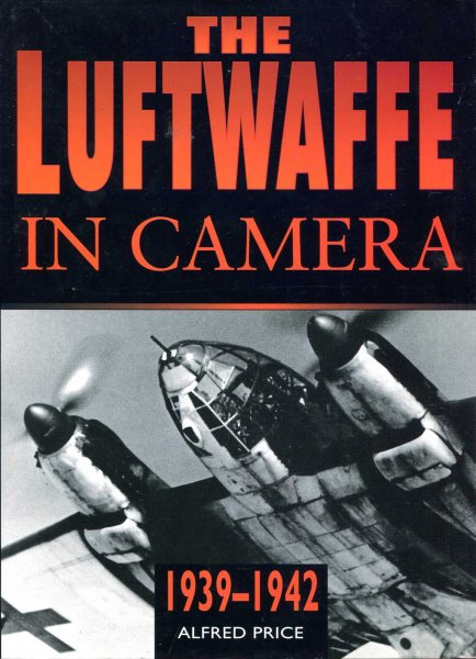Image for The Luftwaffe in Camera, 1939-1942