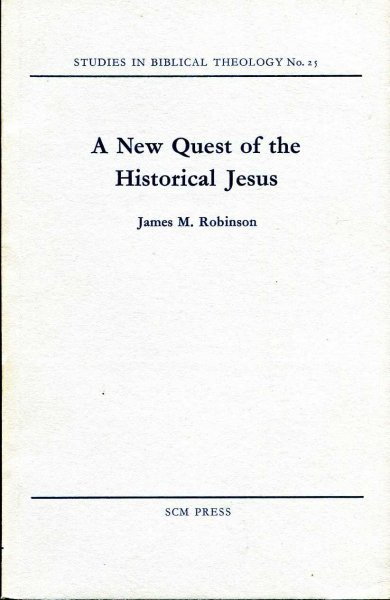 Image for A NEW QUEST FOR THE HISTORICAL JESUS
