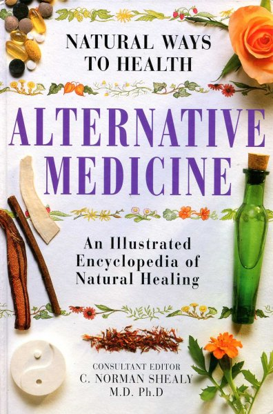 Image for Natural Ways to Health : Alternative Medicine an illustrated encyclopedia of natural healing