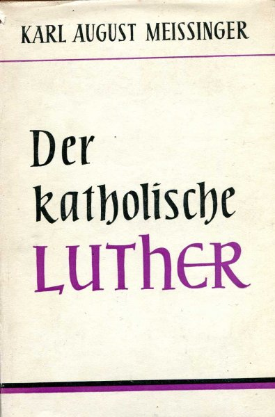 Image for Der Katholische Luther
