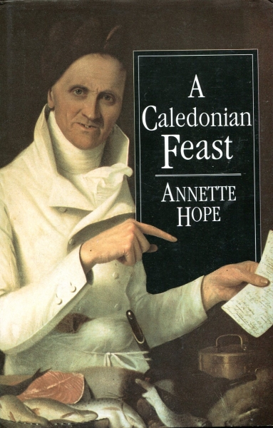 Image for A Caledonian Feast: Scottish Cuisine Through the Ages