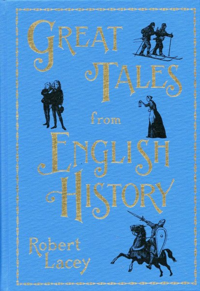 Image for Great Tales From English History