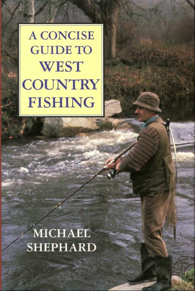 Image for A Concise Guide to West Country Fishing