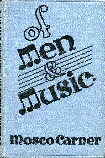 Image for Of men and Music - collected essays and articles
