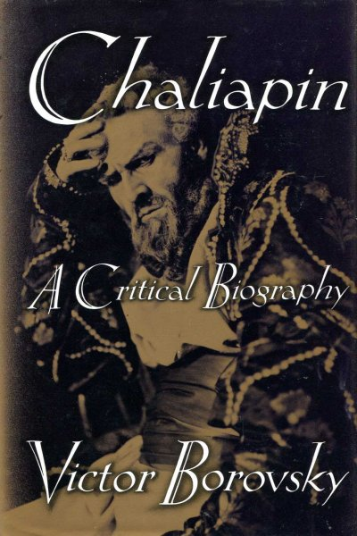 Image for Chaliapin: A Critical Biography