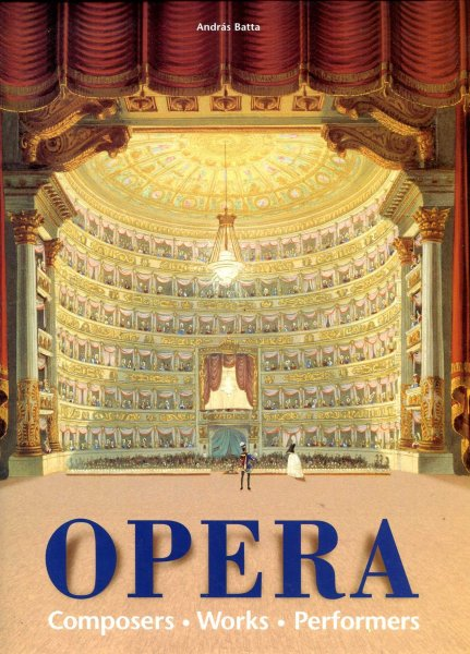 Image for Opera : Composers, Works, Performers