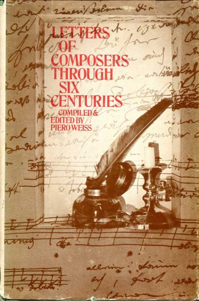 Image for Letters of Composers through six centuries