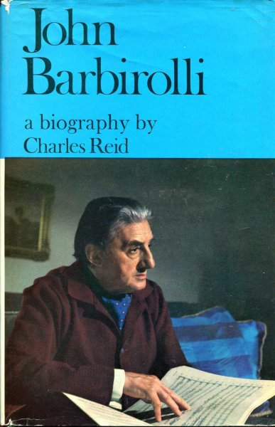 Image for John Barbirolli - a biography