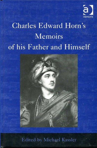 Image for Charles Edward Horn's Memoirs of His Father and Himself