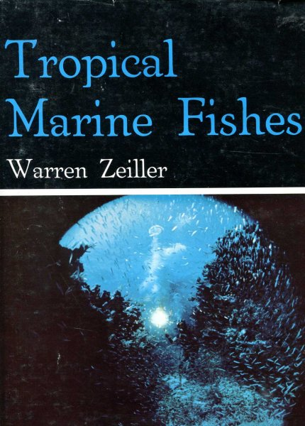 Image for Tropical Marine Fishes of Southern Florida & the Bahama Islands