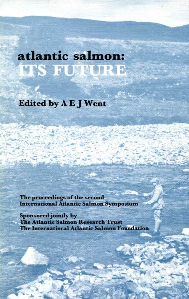 Image for The Atlantic Salmon: Its Future - International Symposium Proceedings