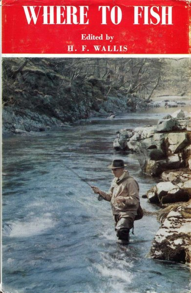 Image for Where to Fish 1971-1972 The Field Guide to the Fishing in Rivers and Lakes