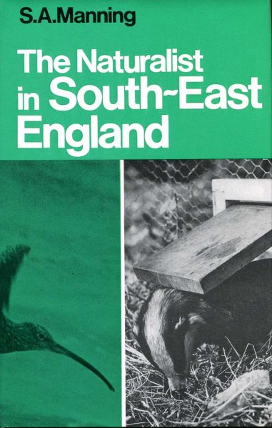 Image for The Naturalist in South-East England, Kent, Surrey and Sussex