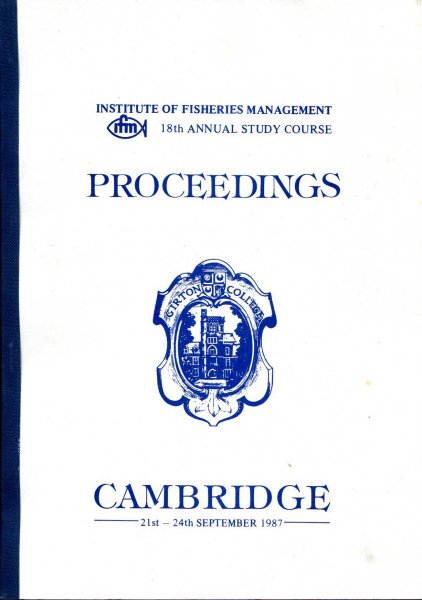 Image for Institute of Fisheries Management 18th Annual Study Course : Proceedings