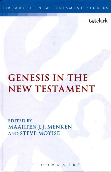 Image for Genesis in the New Testament (Library of New Testament Studies)