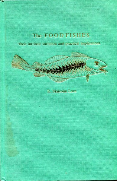 Image for The Food Fishes: Their Intrinsic Variation and Practical Implications