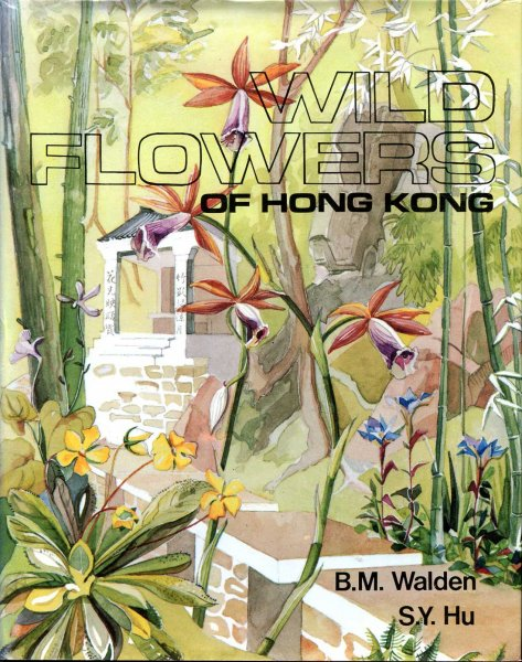 Image for Wild Flowers of Hong Kong around the year