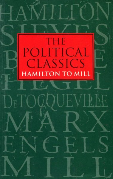 Image for The Political Classics Hamilton to Mill