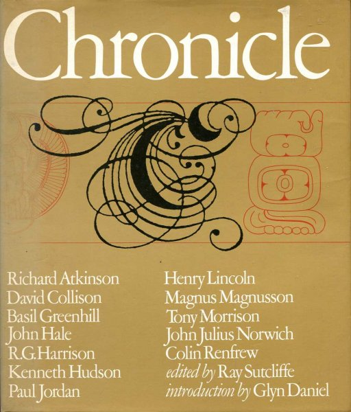 Image for Chronicle, essays from ten years of television archaeology