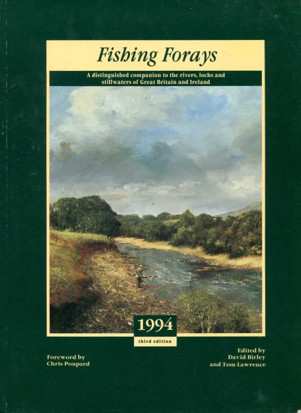 Image for Fishing Forays 1994 : Distinguished Companion to the Rivers, Lochs and Stillwaters of Great Britain and Ireland