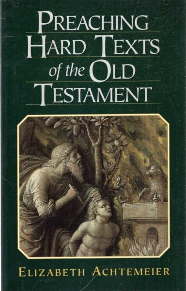 Image for Preaching Hard Texts of the Old Testament