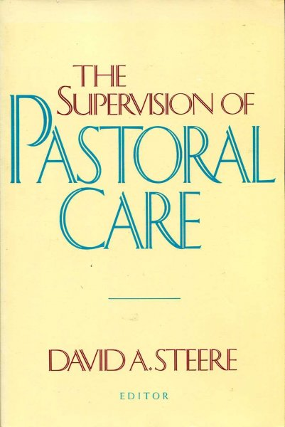 Image for The Supervision of Pastoral Care