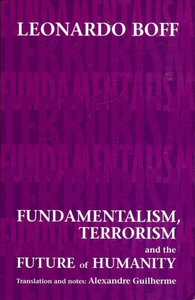 Image for Fundamentalism, Terrorism and the Future of Humanity