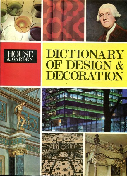 Image for House & Garden Dictionary of Design & Decoration