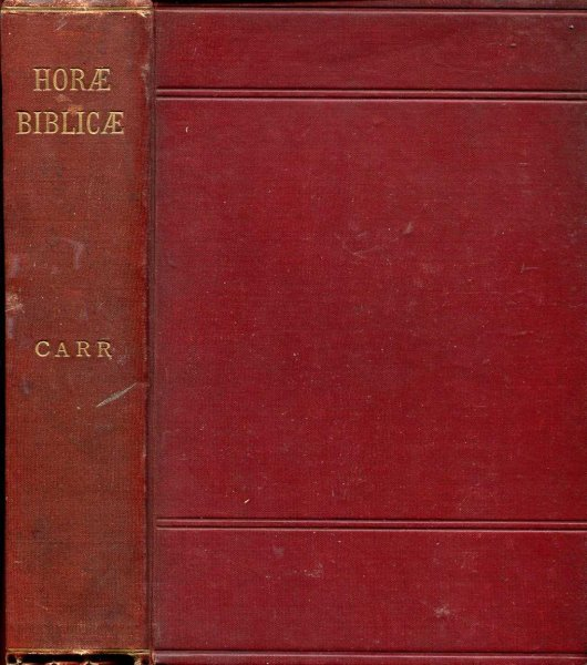 Image for Horae Biblicae short studies in the Old and New Testaments