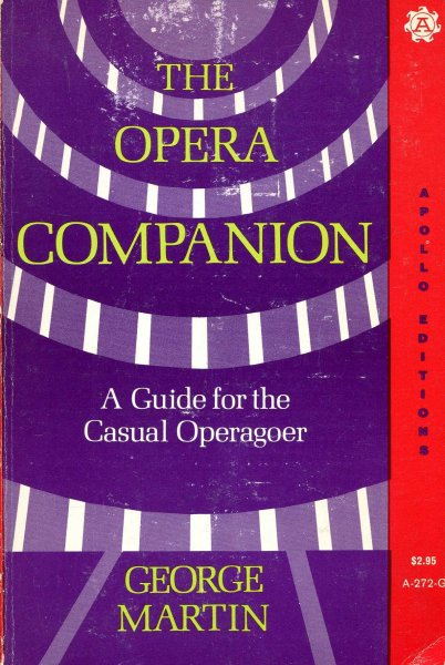 Image for The Opera Companion - a guide for the casual operagoer