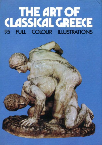 Image for The Art Of Classical Greece and The Etruscans