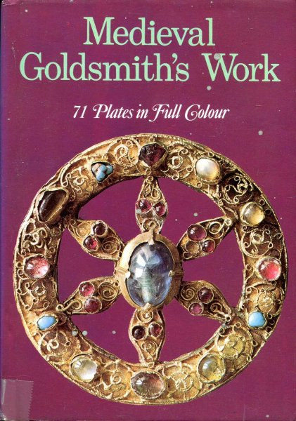 Image for Medieval Goldsmith's Work
