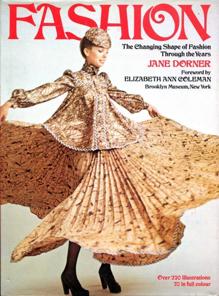 Image for Fashion : The Changing Shape of Fashion through the Years